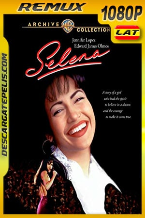Selena (1997) Theatrical Cut 1080p BDRemux Latino – Ingles