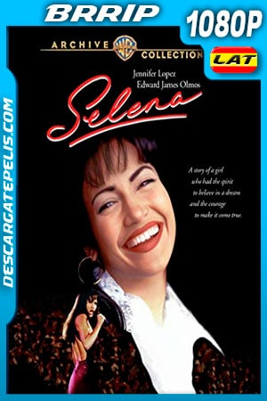 Selena (1997) Theatrical Cut 1080p BRRip Latino – Ingles