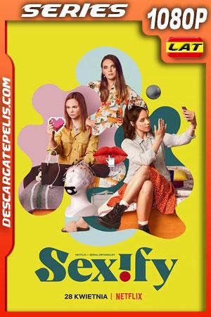Sexify (2021) Temporada 1 1080p WEB-DL Latino