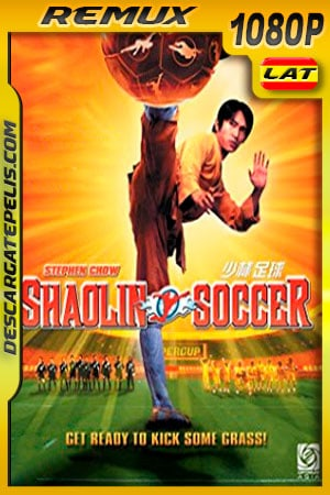 Shaolin Soccer (2001) US Version 1080p BDRemux Latino