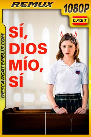 Sí. Dios mío. sí (2019) 1080p Remux