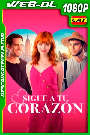 Sigue a tu corazón (2020) 1080p WEB-DL Latino
