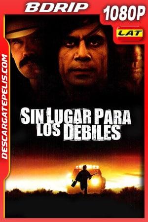 Sin lugar para los débiles (2007) 1080p BDrip Latino