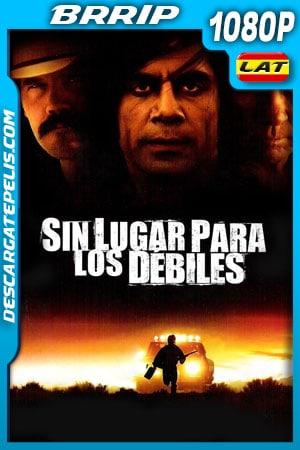 Sin lugar para los débiles (2007) 1080p BRrip Latino