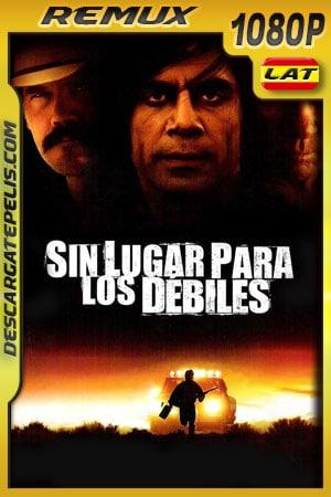 Sin lugar para los débiles (2007) 1080p Remux Latino