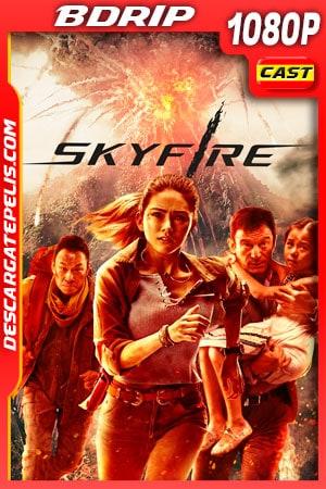 Skyfire (2019) 1080p BDRip