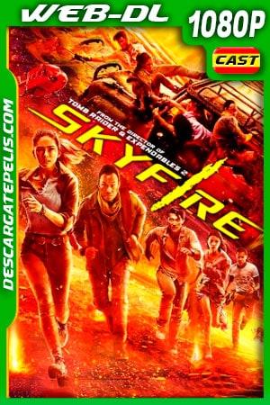 Skyfire (2019) 1080p WEB-DL