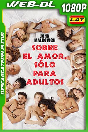Sobre el Amor Sólo para Adultos (2017) 1080p WEB-DL Latino