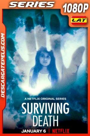 Sobrevivir a la muerte (2021) Temporada 1 1080p WEB-DL Latino