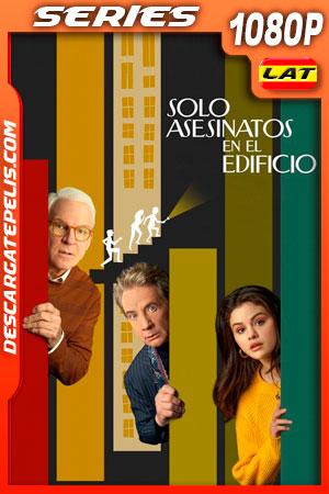 Solo Asesinatos en el Edificio Temporada 1 (2021) 1080p WEB-DL Latino