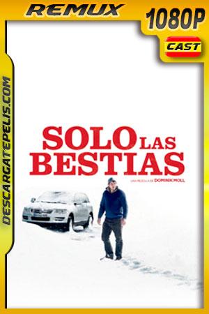 Solo las Bestias (2019) 1080p Remux