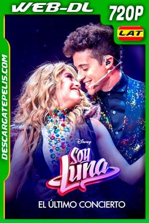 Soy Luna el Ultimo Concierto (2021) 720p WEB-DL Latino