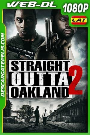 Straight Outta Oakland 2 (2017) 1080p WEB-DL Latino