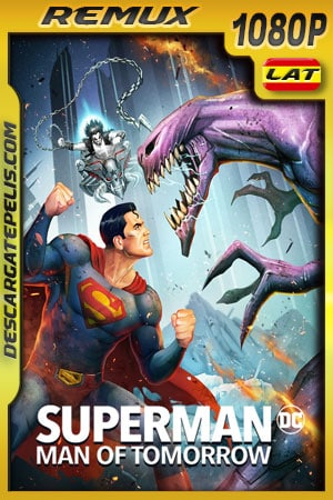Superman: Hombre del mañana (2020) 1080p Remux Latino