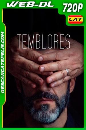 Temblores (2019) 720p WEB-DL Latino