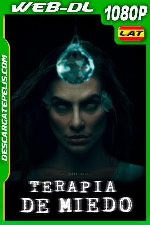 Terapia del miedo (2021) 1080p WEB-DL Latino