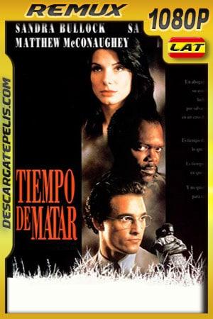 Tiempo de matar (1996) 1080p Remux Latino