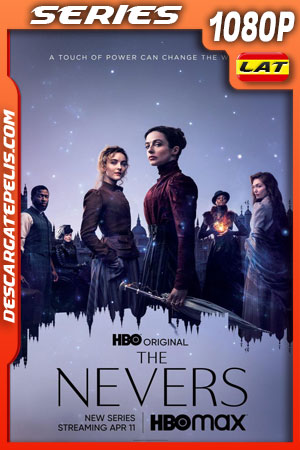 The Nevers (2021) Temporada 1 1080p WEB-DL Latino