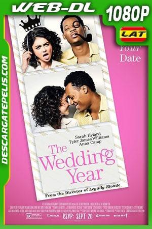 The Wedding Year (2019) 1080p WEB-DL Latino