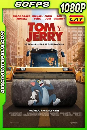 Tom y Jerry (2021) 1080p 60FPS WEB-DL Latino
