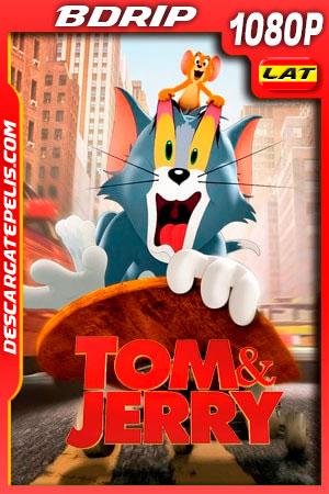 Tom y Jerry (2021) 1080p BDRip Latino