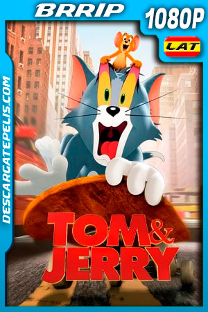 Tom y Jerry (2021) 1080p BRRip Latino
