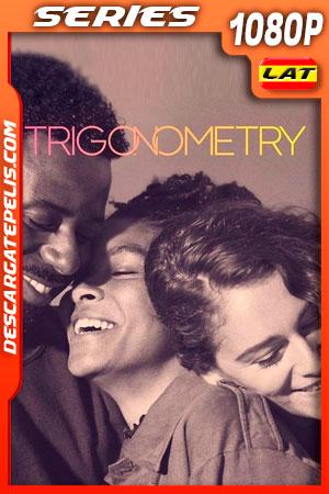 Trigonometry Temporada 1 (2020) 1080p WEB-DL Latino