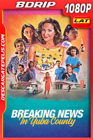 Últimas noticias en Yuba County (2021) 1080p BDRip Latino