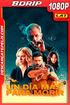 Un día más para morir (2021) 1080p BDrip Latino