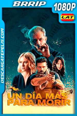 Un día más para morir (2021) 1080p BRRip Latino