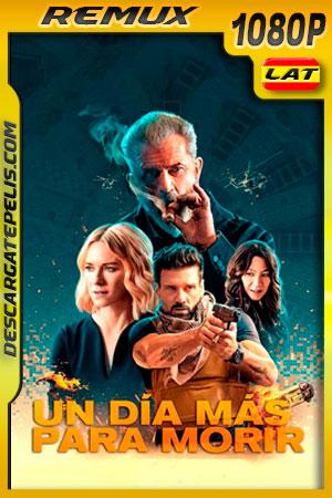 Un día más para morir (2021) 1080p Remux Latino