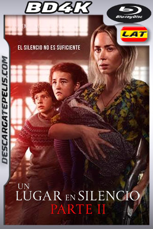 Un lugar en silencio: Parte II (2021) BD4K Latino