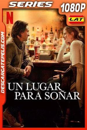 Un lugar para soñar (2020) Temporada 2 1080p WEB-DL Latino