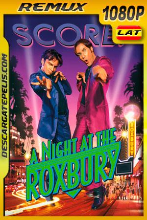 Una noche en el Roxbury (1998) 1080p Remux Latino