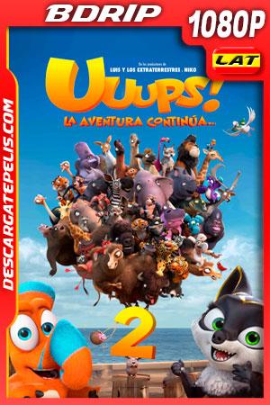 Uuups! 2 La Aventura Continua (2020) 1080p BDRip Latino