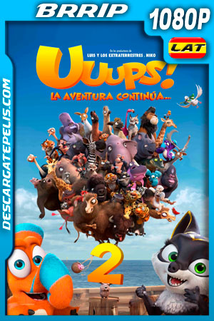 Uuups! 2 La Aventura Continua (2020) 1080p BRRip Latino