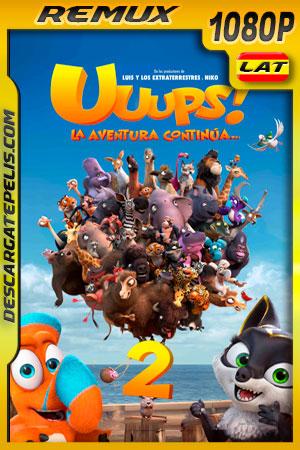 Uuups! 2 La Aventura Continua (2020) 1080p Remux Latino