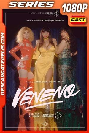Veneno (2020) Temporada 1 1080p WEB-DL Español