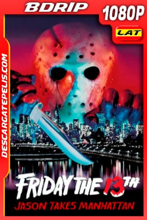 Viernes 13 Parte 8: Jason toma Manhattan (1989) 1080p BDrip Latino