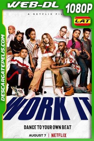 Work It Al ritmo de los sueños (2020) 1080p WEB-DL Latino – Ingles