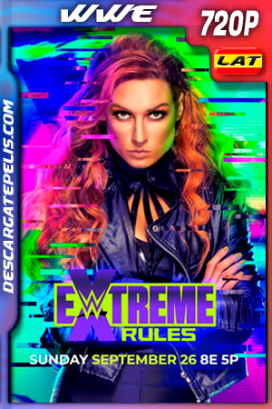 WWE Extreme Rules (2021) 720p WEB-DL Latino