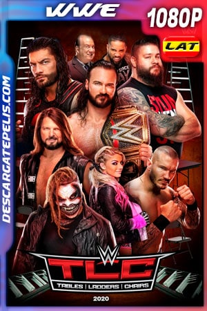 WWE: TLC – Tables Ladders y Chairs (2020) 1080p WEB-DL 1080p Latino