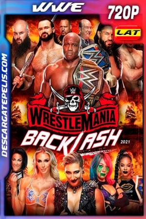 WWE: WrestleMania Backlash (2021) 720p WEB-DL Latino