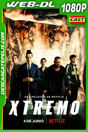 Xtremo (2021) 1080p WEB-DL Español