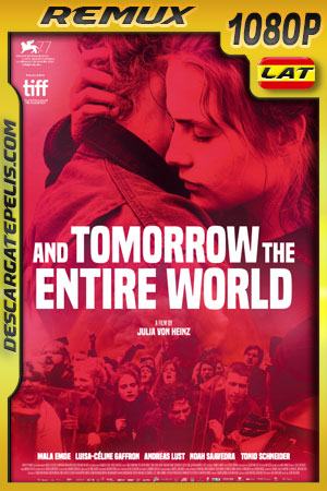 Y mañana el mundo entero (2020) 1080p Remux Latino