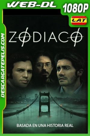 Zodiaco (2007) 1080p WEB-DL Latino